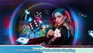 First-Steps-to-Winning-Online-Casino-Gambling