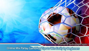 Online-Mix-Parlay-Gambling-Tips-to-Win-Easily-by-Beginners